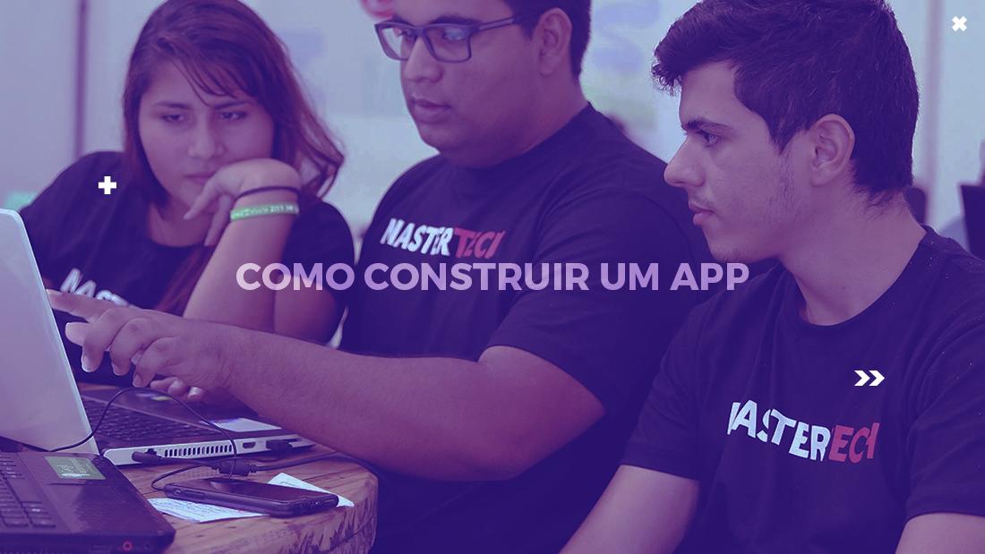como construir um app
